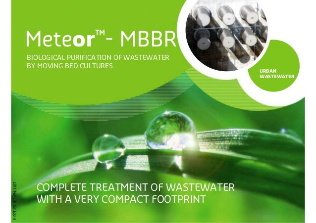 Meteor™-               MBBR                       BIOLOGICAL PURIFICATION OF WASTEWATER                       BY MOVING BE...