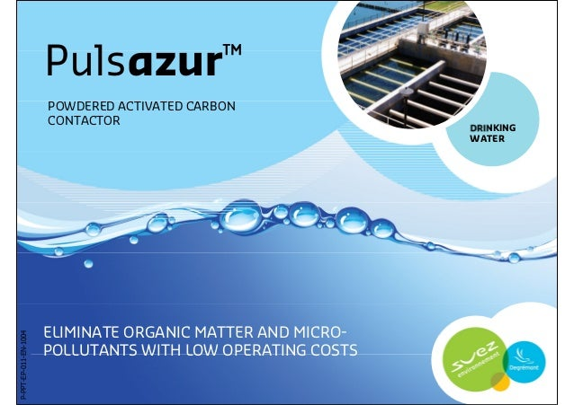 Pulsazur™                       POWDERED ACTIVATED CARBON                       CONTACTOR                                 ...