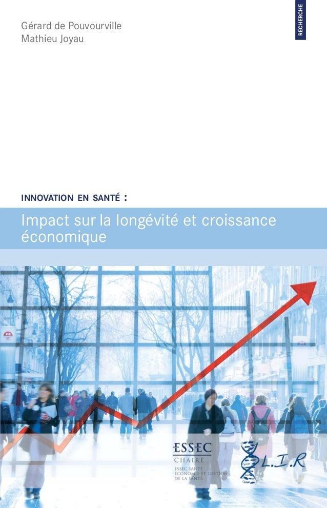Gérard de Pouvourville Mathieu Joyau Impact sur la longévité et croissance économique INNOVATION EN SANTÉ : RECHERCHEInnov...