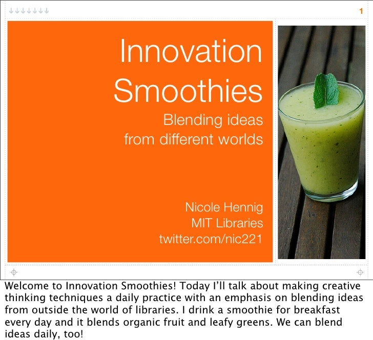 1                          Innovation                      Smoothies                             Blending ideas           ...