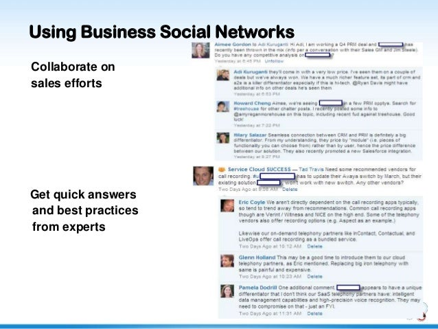 Using Business Social NetworksCollaborate onsales effortsGet quick answersand best practicesfrom experts