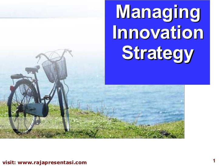 Managing Innovation Strategy