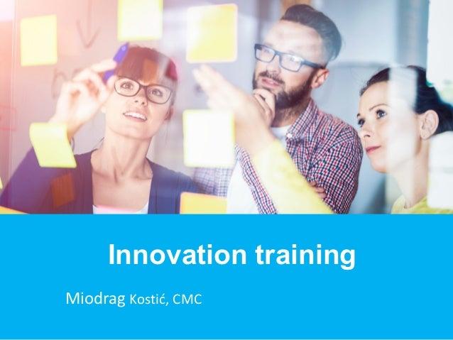 Miodrag Kostić, CMC Innovation training