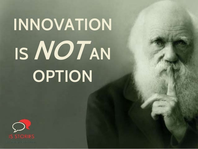 INNOVATION IS NOTAN OPTION