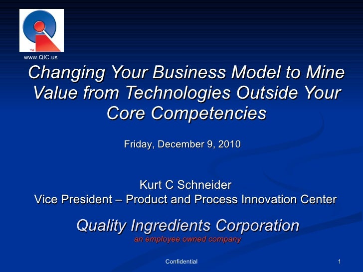 Quality Ingredients Corporation an employee owned company Changing Your Business Model to Mine Value from Technologies Out...