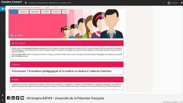Christophe BATIER - Université de la Polynésie Française Promouvoir l'innovation pédagogique et la mettre en œuvre à l'aid...