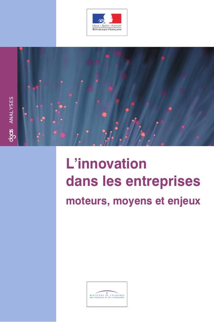 analyses           L'innovation           dans les entreprises           moteurs, moyens et enjeux