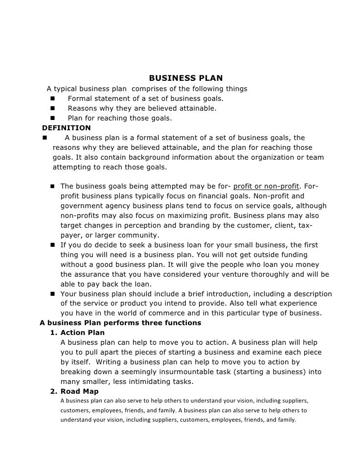 BUSINESS PLAN  A typical business plan comprises of the following things        Formal statement of a set of business goa...