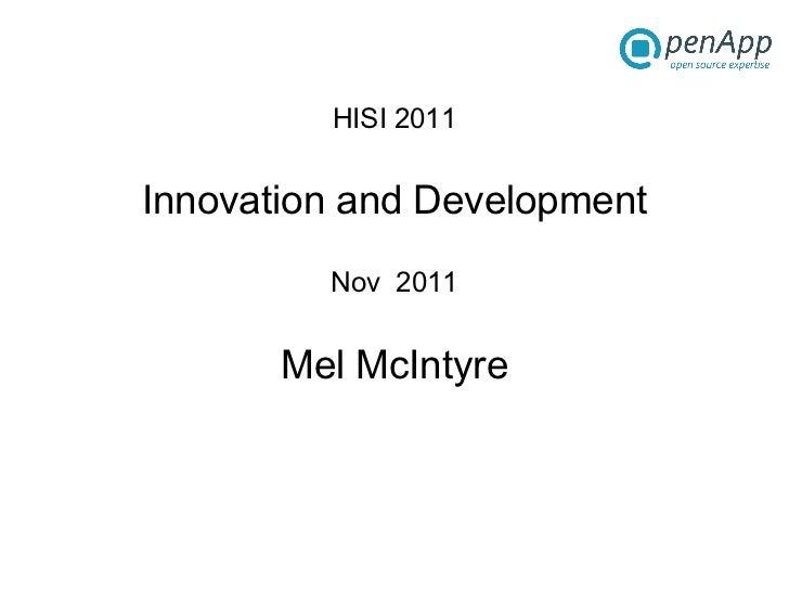 HISI 2011 Innovation and Development Nov  2011 Mel McIntyre