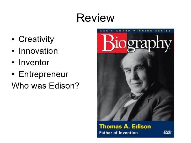 Review <ul><li>Creativity </li></ul><ul><li>Innovation </li></ul><ul><li>Inventor </li></ul><ul><li>Entrepreneur </li></ul...