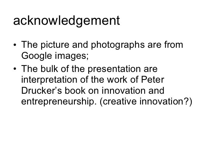 acknowledgement <ul><li>The picture and photographs are from Google images; </li></ul><ul><li>The bulk of the presentation...