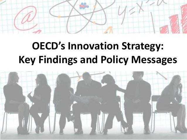 OECD's Innovation Strategy: Key Findings and Policy Messages