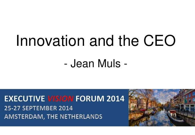 Innovation and the CEO  - Jean Muls -