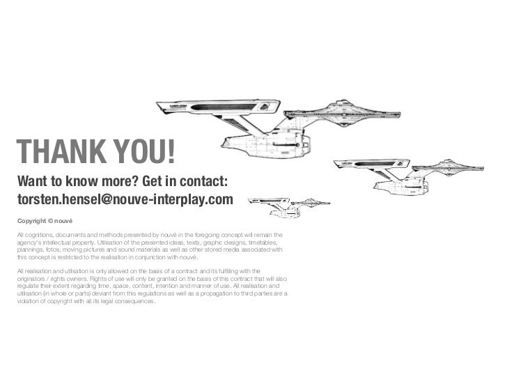 THANK YOU!Want to know more? Get in contact:torsten.hensel@nouve-interplay.comCopyright © nouvéAll cognitions, documents a...