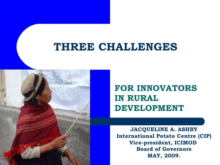 Three challenges for innovators in rural development