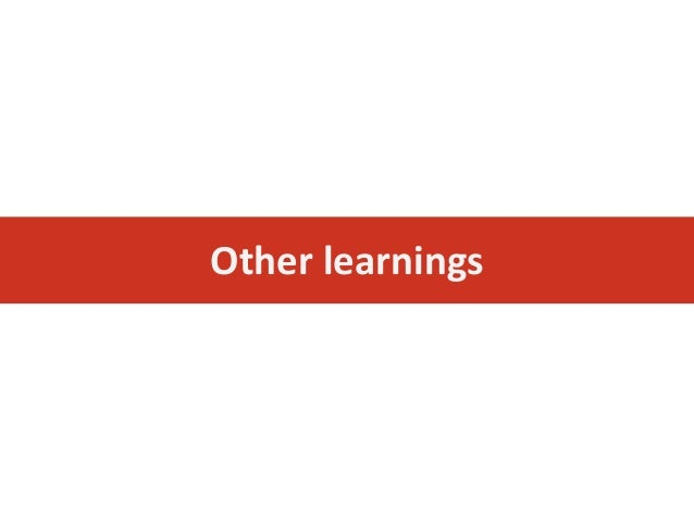 Other learnings