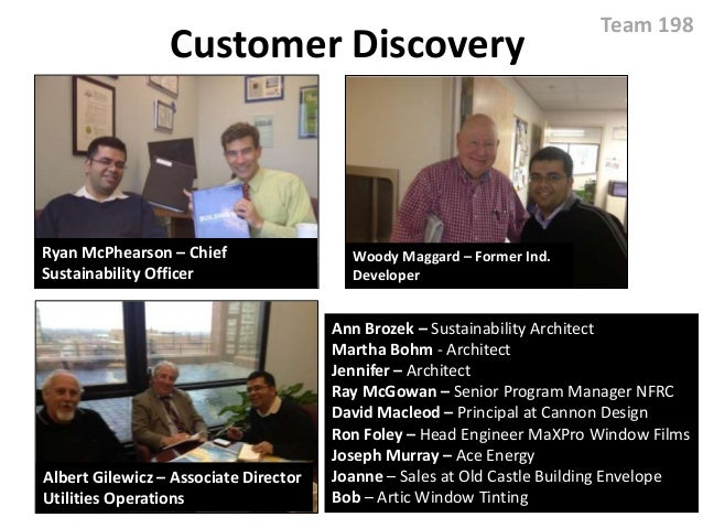 Customer Discovery Team 198 Ryan McPhearson – Chief Sustainability Officer Albert Gilewicz – Associate Director Utilities ...