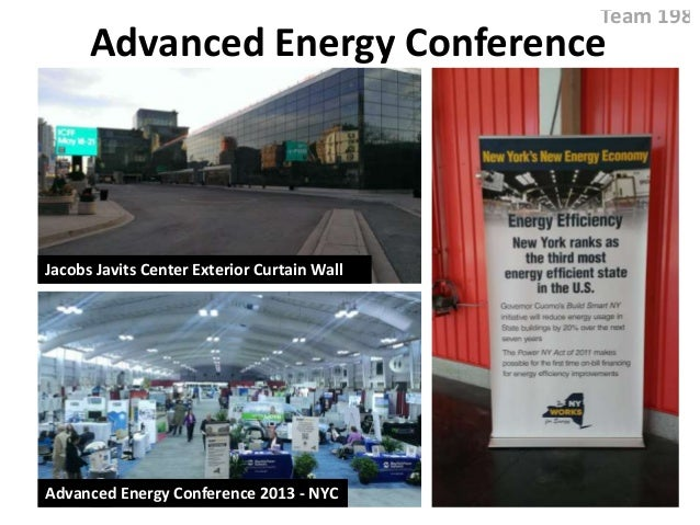 Advanced Energy Conference Team 198 Jacobs Javits Center Exterior Curtain Wall Advanced Energy Conference 2013 - NYC
