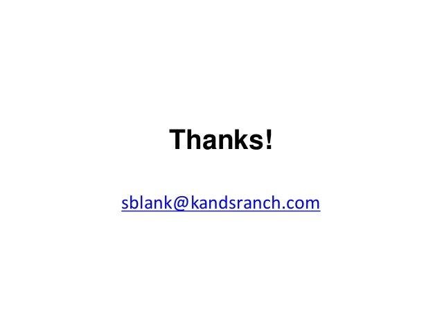 Thanks! sblank@kandsranch.com