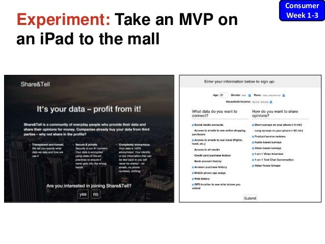 Experiment: Take an MVP on an iPad to the mall Consumer Week 1-3