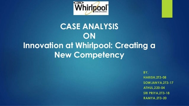 change at whirlpool an analysis What is a swot analysis it is a way of evaluating the strengths, weaknesses, opportunities, and threats that affect something see wikiwealth's swot tutorial for help remember, vote up the most important comments.