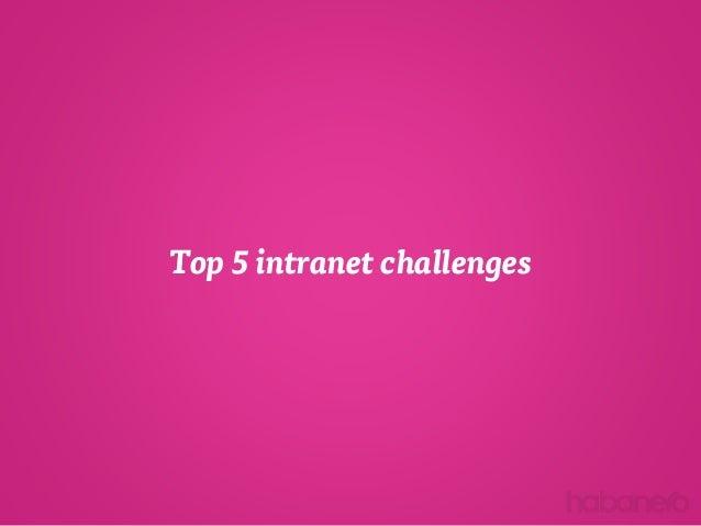 Top 5 intranet challenges