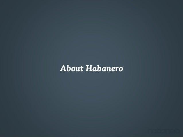 About Habanero