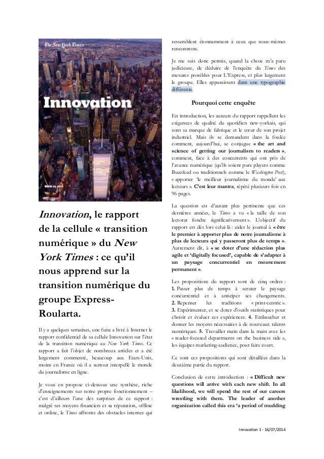 Innovation 1 - 16/07/2014 Innovation, le rapport de la cellule « transition numérique » du New York Times : ce qu'il nous ...