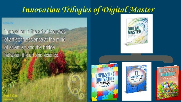Innovation Trilogies of Digital Master