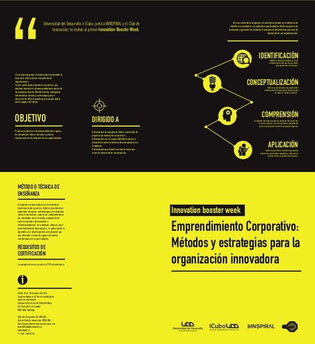 Universidad del Desarrollo e iCubo, junto a INNSPIRAL y el Club de Innovación, te invitan al primer Innovation Booster Wee...