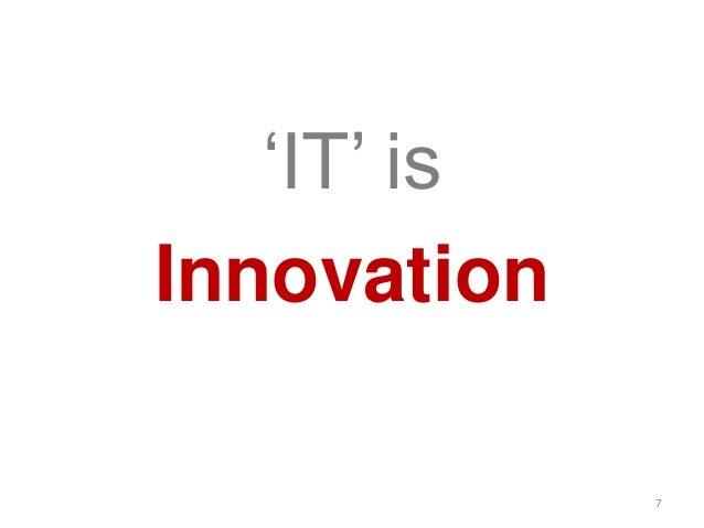 'IT' isInnovation7