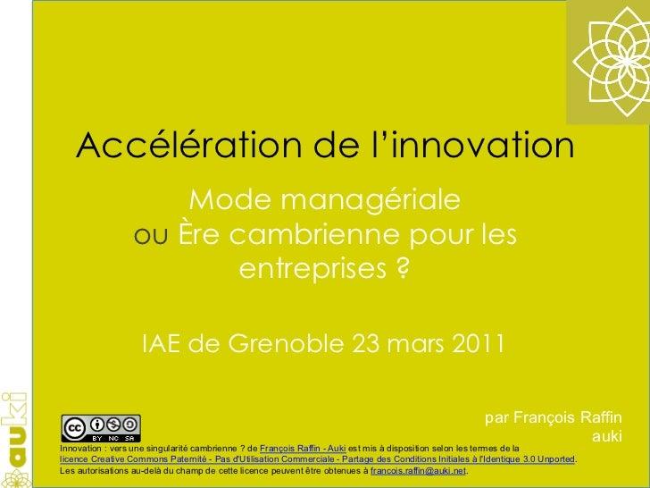 Accélération de l'innovation                      Mode managériale                  ou Ère cambrienne pour les            ...