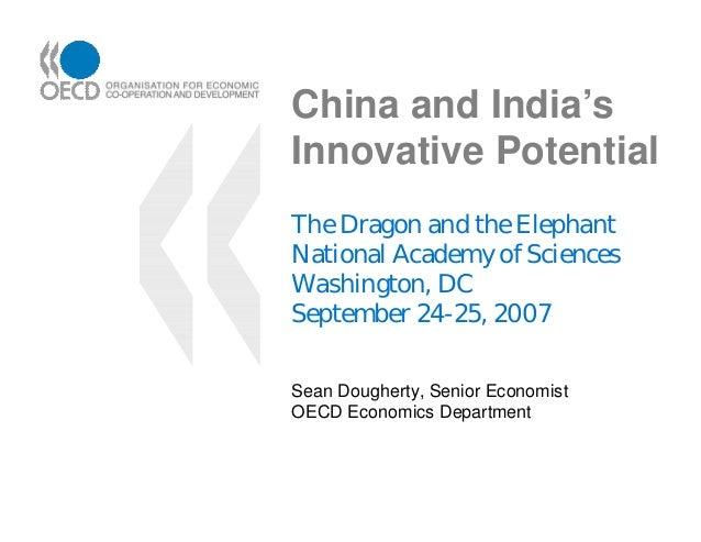 China and India'sInnovative PotentialThe Dragon and the ElephantNational Academy of SciencesWashington, DCSeptember 24-25,...