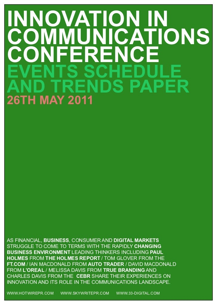 INNOVATION INCOMMUNICATIONSCONFERENCEEVENTS SCHEDULEAND TRENDS PAPER26TH MAY 2011AS FINANCIAL, BUSINESS, CONSUMER AND DIGI...