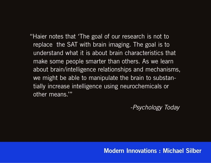 """""""Haier notes that 'The goal of our research is not to replace  the SAT with brain imaging. The goal is to understand what ..."""