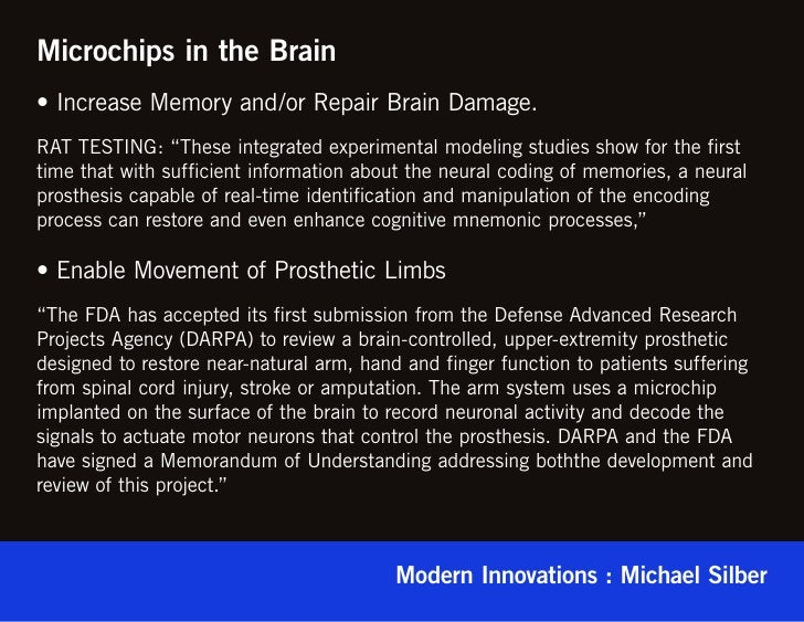 """Microchips in the Brain• Increase Memory and/or Repair Brain Damage.RAT TESTING: """"These integrated experimental modeling s..."""