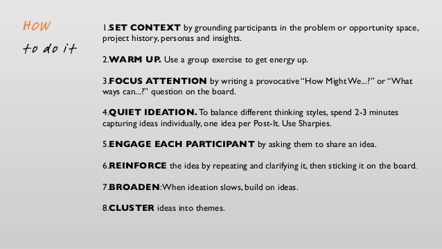 """1.SELECT an idea or problem to storyboard 2.DETERMINE WHAT YOU WANT TO LEARN: 1.ASK the team """"What would be good about thi..."""