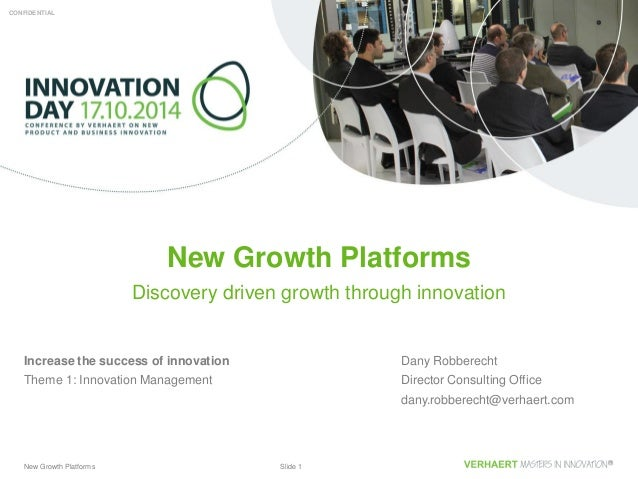 New Growth Platforms Slide 1 CONFIDENTIALCONFIDENTIAL Dany Robberecht Director Consulting Office dany.robberecht@verhaert....