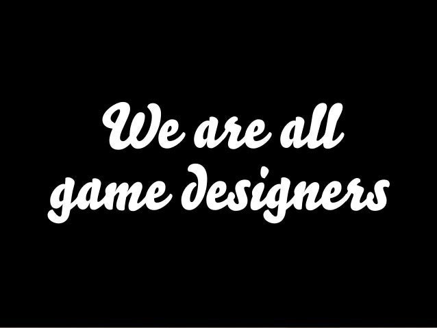 Gameful Design: Creating Passionate Customers and Coworkers Slide 3