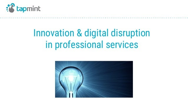 Innovation & digital disruption in professional services