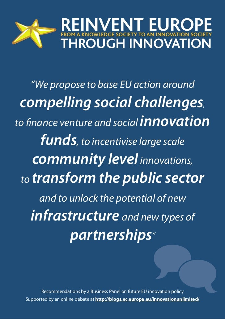 """REINVENT EUROPE                  FROM A KNOWLEDGE SOCIETY TO AN INNOVATION SOCIETY                 THROUGH INNOVATION    """"..."""