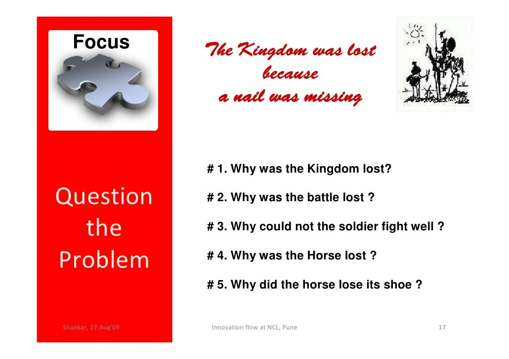 Focus             The Kingdom was lost                             because                       a nail was missing       ...
