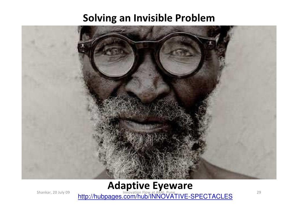 Solving an Invisible Problem     Shankar, 20 July 09                               Adaptive Eyeware                       ...