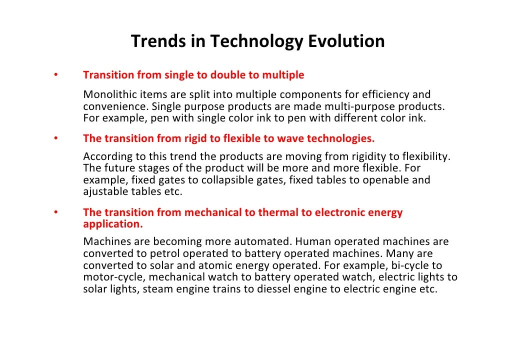 Trends in Technology Evolution •   Transition from single to double to multiple     Monolithic items are split into multip...
