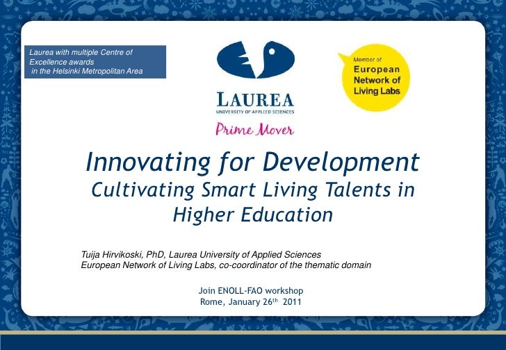 Laurea with multiple Centre of Excellence awards<br />in the Helsinki Metropolitan Area<br />Innovating for Development C...