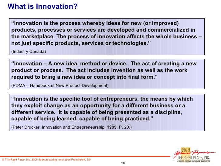 """What is Innovation? """" Innovation is the process whereby ideas for new (or improved) products, processes or services are de..."""