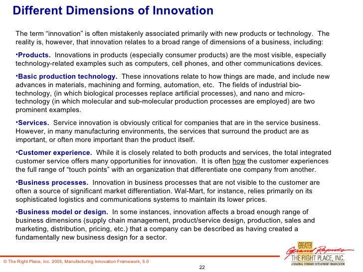 """Different Dimensions of Innovation <ul><li>The term """"innovation"""" is often mistakenly associated primarily with new product..."""