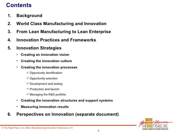 Contents <ul><li>Background </li></ul><ul><li>World Class Manufacturing and Innovation </li></ul><ul><li>From Lean Manufac...