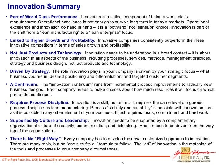 Innovation Summary <ul><li>Part of World Class Performance.   Innovation is a critical component of being a world class ma...