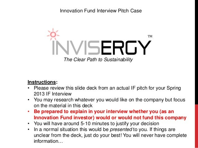 Innovation Fund Interview Pitch Case                                                       TM                The Clear Pat...